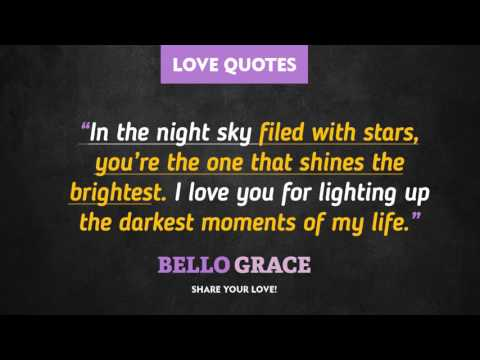 Best Love Quotes - you're the one that shines the brightest