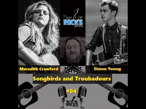 Songbirds and Troubadours #4 - Simon Young and Meredith Crawford