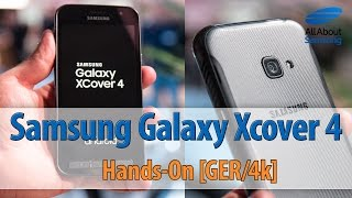 Samsung Galaxy Xcover 4 Hands On deutsch 4k