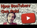 HOW DO YOUTUBERS GET PAID?