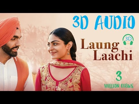 Laung Laachi  3d Song  Surrounded Audio Use Earphone  Virtual 3d Song  3D guru edits