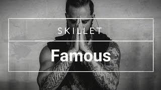 Skillet - Famous (Subtitulado al Español)