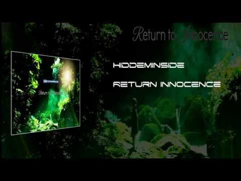Hiddeminside  Return to Innocence