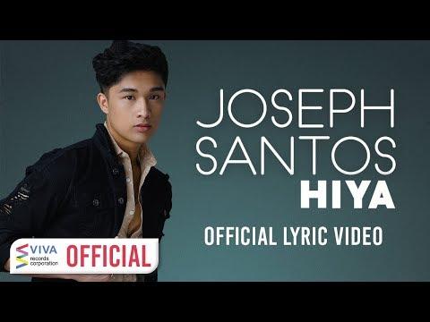 Joseph Santos — Hiya [Official Lyric Video]