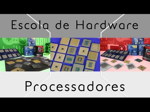 Processadores -  Escola de Hardware - Episódio 2