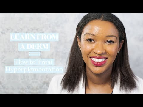 Learn From A Derm: How To Treat And Prevent Hyperpigmentation