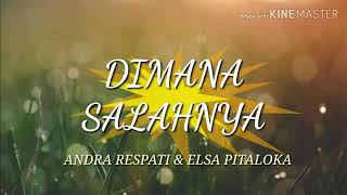 Download lagu Andra respati feat elsa pitaloka dimana salahnya