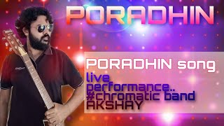 Poradhin song  chromatic band  stage performance