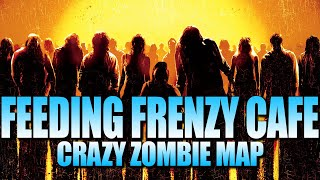 Feeding Frenzy Cafe - Insanely Fast Zombies! (Call of Duty Zombies Map)