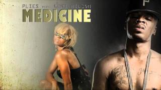 Medicine - Plies feat. Keri Hilson
