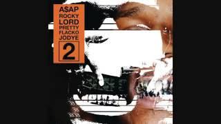 A$AP Rocky   Lord Pretty Flacko Jodye 2 [ Audio] thumbnail
