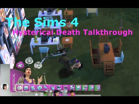 How To: Hysteria (Laughter) Hysterical Death: Sims 4: LackLuster Gaming