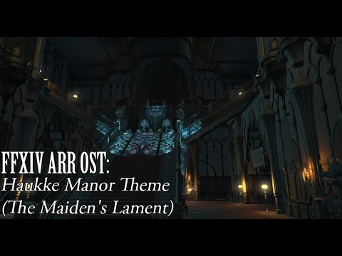FFXIV OST Haukke Manor Theme ( The Maiden's Lament )