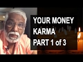 Download Your Money Karma : Part 1 of 3
