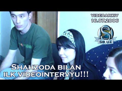 Один из первых интервью с Шахзодой (видео) (16.07.2006)