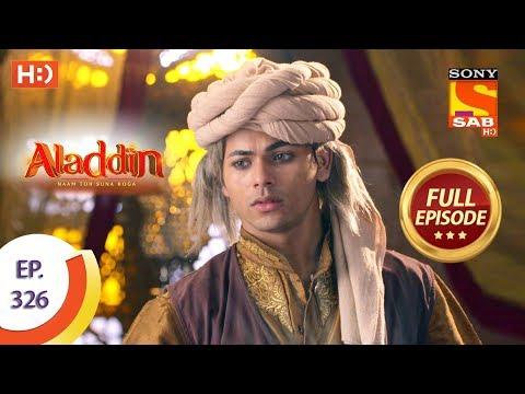 Aladdin - Ep 326 - Full Episode - 14th November, 2019