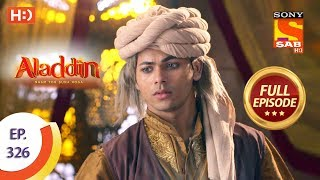 Aladdin - Ep 326 - Full Episode - 14th November, 2019