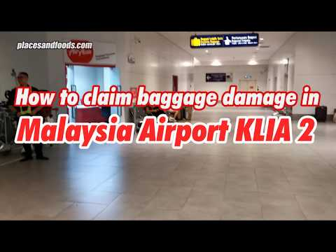 How To Claim Baggage Damage In KLIA 2