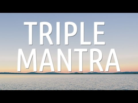 TRIPLE MANTRA Meditation to Combat All Adversity   Soothing Voice Chanting