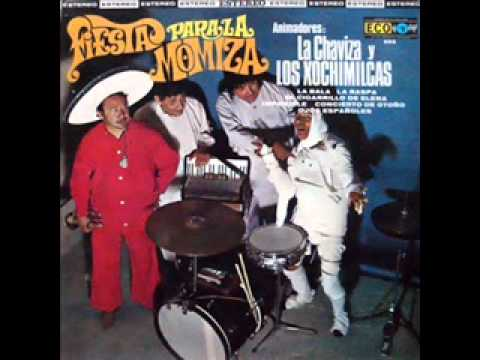 Los Xochimilcas-La bala(completa la de 15 min)