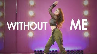 Without Me - Halsey Dance Choreography by LEEAH