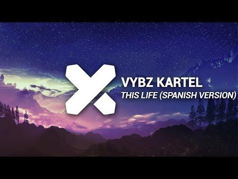 Vybz Kartel - Colouring This Life (Spanish Version) (Dj Knox Remix)