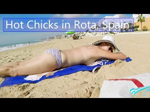 Ep 45 Hot Chicks in Rota, Spain