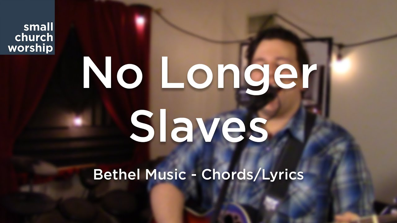 No longer slaves bethel music chordslyrics youtube no longer slaves bethel music chordslyrics hexwebz Images