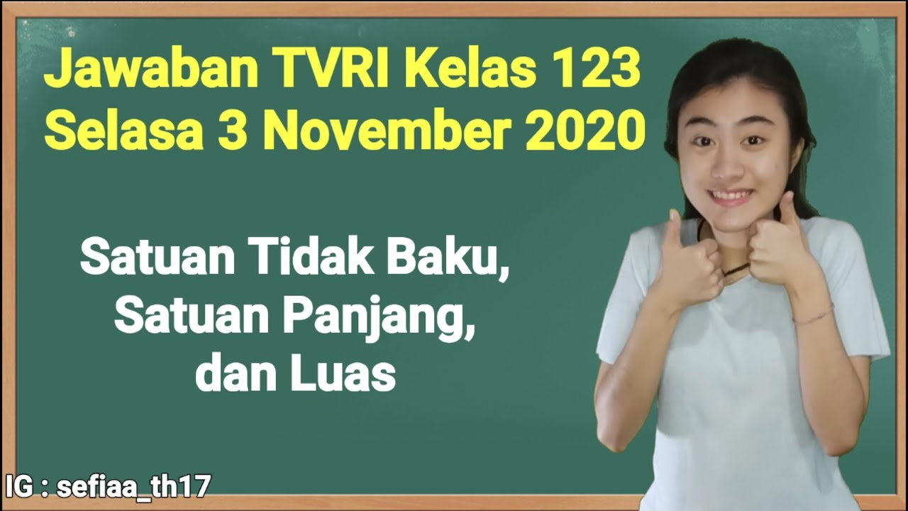 Kunci Jawaban TVRI Kelas 1-2-3 SD Selasa 3 November…