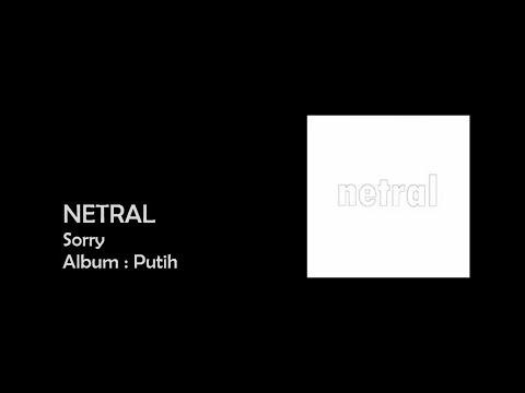 NETRAL - Sorry [LIRIK]
