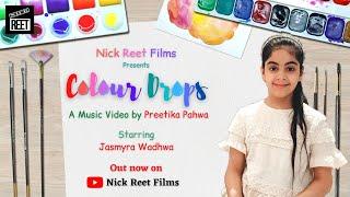 COLOUR DROPS - by Preetika Pahwa | Music Video | Jasmyra Wadhwa | ALAG AASMAAN - Anuv Jain |