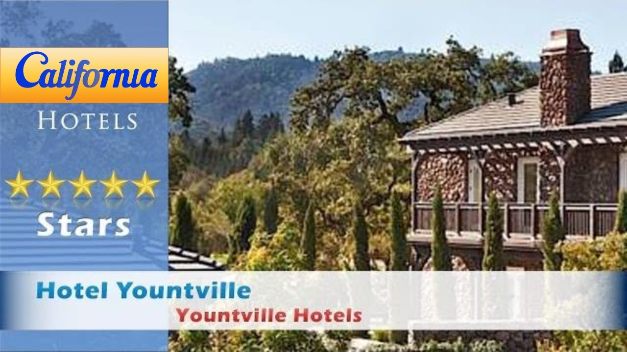 Hotel Yountville Hotels California