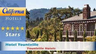 Hotel Yountville, Yountville Hotels - California