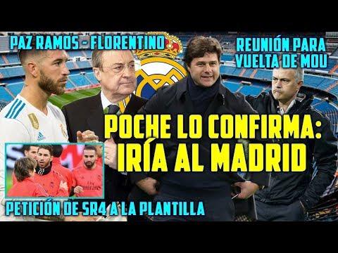 POCHETTINO LO CONFIRMA: IRÍA AL MADRID | ¿NEGOCIAN CON MOURINHO? | PAZ ENTRE RAMOS Y FLORENTINO
