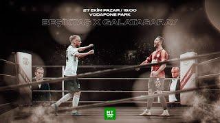 Beşiktaş - Galatasaray | CANLI YAYIN