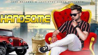 Handsome | ( Full Song) | Happy Saab | New Punjabi Songs 2019 | Latest Punjabi Songs 2019