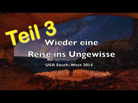 Wieder eine Reise ins Ungewisse - USA 2014 - Teil 3 - Full HD 1080p - Nikon D800E
