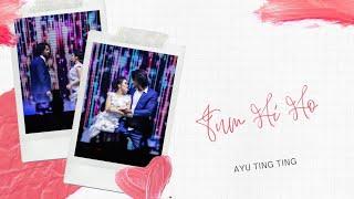 Ayu Ting Ting - Tum Hi Ho (Official Video Lyrics)