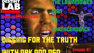 (Lawnmower Man VS Transcendence) Digging for the Truth with Ark and Neo Episode #7