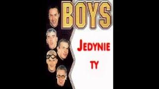 Boys - Jedynie Ty, tylko Ty