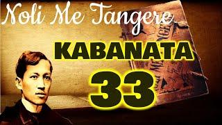NOLI ME TANGERE REPORTING (BALANGKAS NG PAG-UULAT) KABANATA 33: MALAYANG KAISIPAN