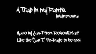 A trap in my pants - Beat / Instrumental