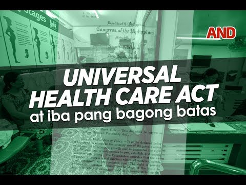 Universal Health Care Act at iba pang bagong batas