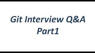 Git Interview Q&A-Part1