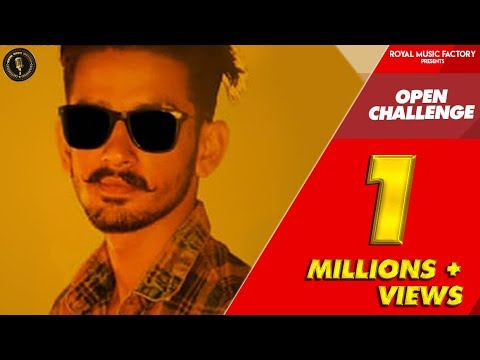Open Challenge (Official Video) Yaars Media | R Chaudhary | Nippu Nepewala | New Haryanvi Song 2018