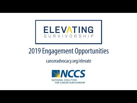 Elevating Survivorship Informational Webinar (NCCS) - Jan 2019
