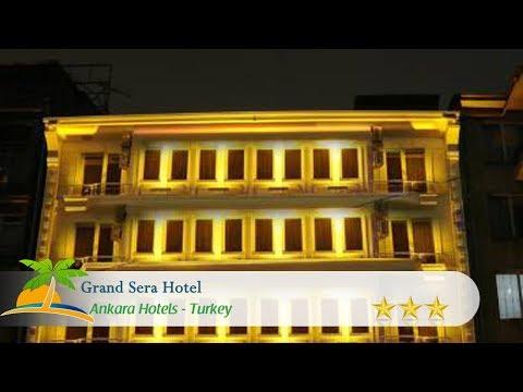 Grand Sera Hotel - Ankara Hotels, Turkey