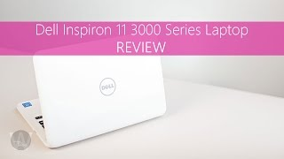 Dell Inspiron 11 3000 Series Review 2016 Model