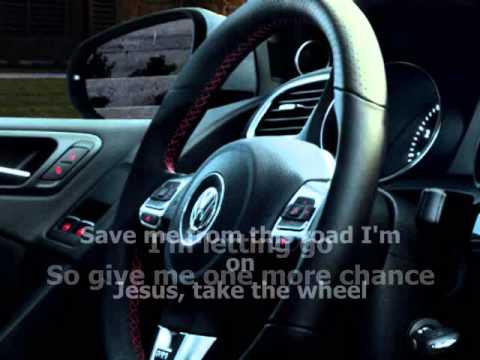 Carrie Underwood - Jesus Take the Wheel (With Lyrics)