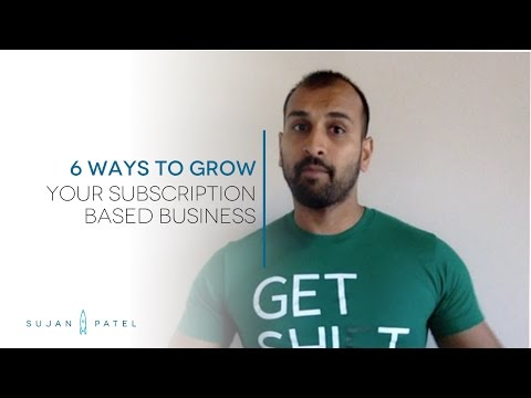 6 Ways to Grow Your Subscription Based Business
